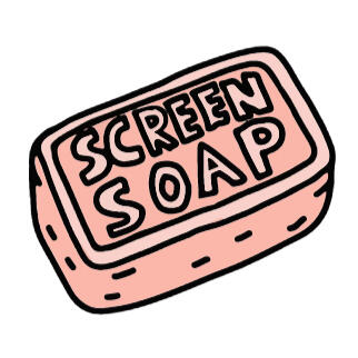 Screen Soap